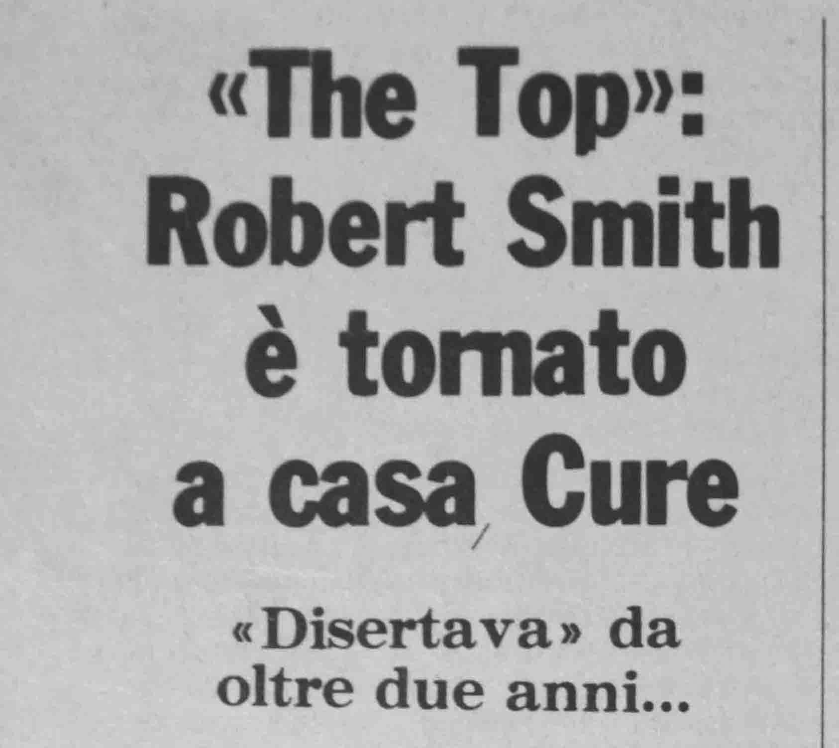 """27.06.1984. """"The Top"""" : Robert Smith è tornato a casa Cure"""